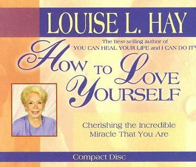 How to Love Yourself by Hay, Louise