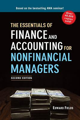The Essentials of Finance and Accounting for Nonfinancial Managers by Fields, E