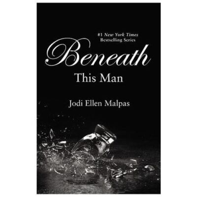 Beneath This Man (This Man Trilogy), Malpas, Jodi Ellen, Good Book