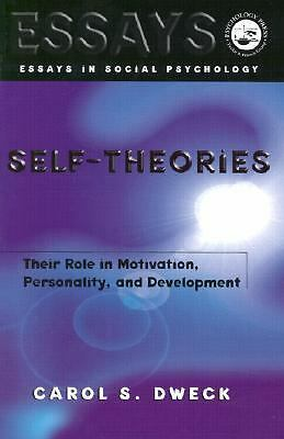 Self-theories: Their Role in Motivation, Personality, and Development (Essays in