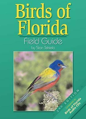 Birds Of Florida Field Guide, Stan Tekiela, Good Book