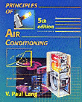 Principles of Air Conditioning, Lang, V. Paul, Good Book