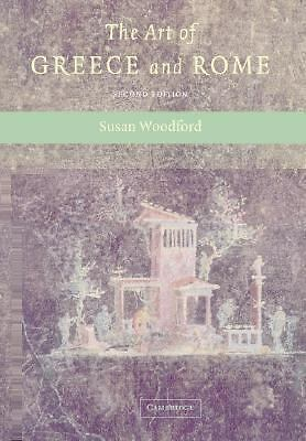 The Art of Greece and Rome by Woodford, Susan