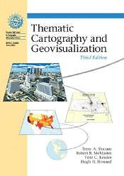Thematic Cartography and Geovisualization, 3rd Edition, Hugh H. Howard, Fritz C.