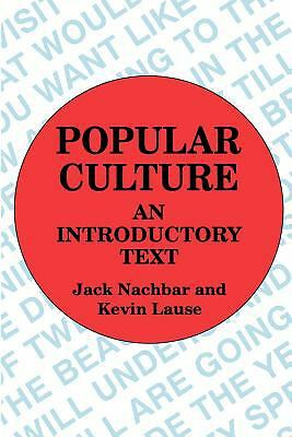 Popular Culture: An Introductory Text, , Acceptable Book