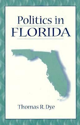 Politics in Florida, Dye, Thomas R., Acceptable Book