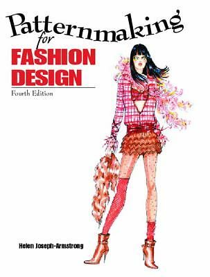 Patternmaking for Fashion Design (4th Edition) by Armstrong, Helen Joseph