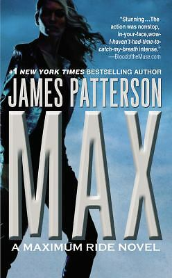 Max (Maximum Ride, Book 5) - James Patterson - Good Condition