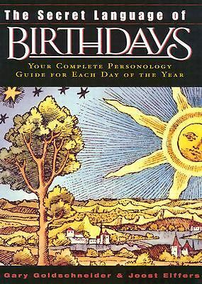 The Secret Language of Birthdays (reissue), Gary Goldschneider, Joost Elffers, A