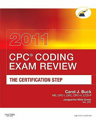 CPC® Coding Exam Review 2011: The Certification Step, 1e (CPC Coding Exam Review