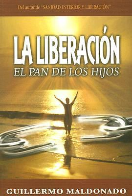 La Liberacion (Spanish Edition), Guillermo Maldonado, Good Book