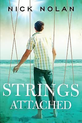 Strings Attached (Tales from Ballena Beach) by Nick Nolan