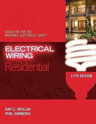 Electrical Wiring Residential,Simmons, Phil, Mullin, Ray C.,  Acceptable  Book