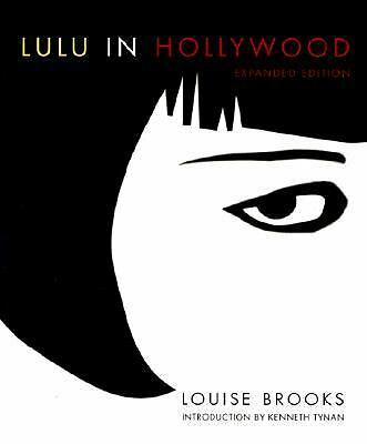 Lulu In Hollywood: Expanded Edition by Brooks, Louise