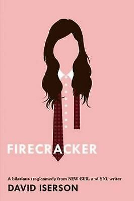 Firecracker, Iserson, David, Good Book