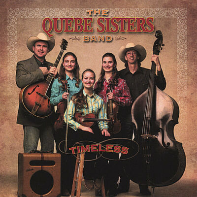 Timeless by Quebe Sisters Band