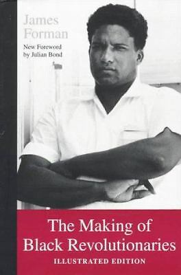 The Making of Black Revolutionaries: Illustrated Edition by Forman, James