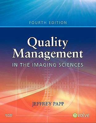 Quality Management in the Imaging Sciences by