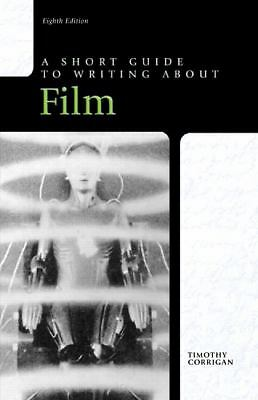 Short Guide to Writing about Film, 8th Edition (Short Guides),Corrigan, Timothy,