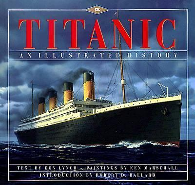 Titanic: An Illustrated History, Donald Lynch, Good Book