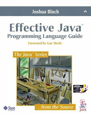 Effective Java: Programming Language Guide (Java Series) - Bloch, Joshua - Good
