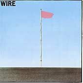 Pink Flag  Wire
