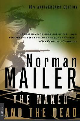 The Naked and the Dead: 50th Anniversary Edition, Mailer, Norman, Good Book