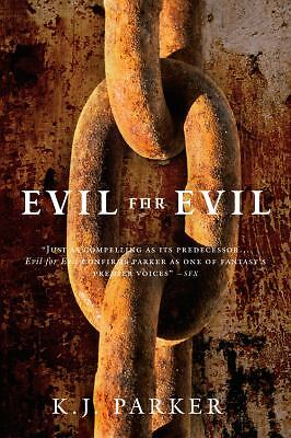Evil for Evil (Engineer Trilogy),Parker, K. J.,  Good Book