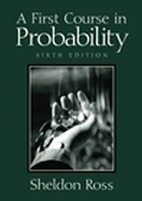 A First Course in Probability (6th Edition), Ross, Sheldon, Good Book