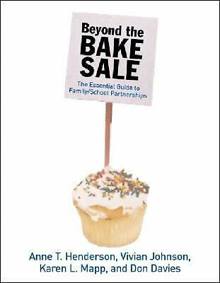 Beyond the Bake Sale: The Essential Guide to Family/school Partnerships,,  Good