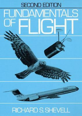 Fundamentals of Flight (2nd Edition),Shevell, Richard S.,  Acceptable  Book