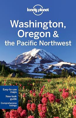 Lonely Planet Washington, Oregon & the Pacific Northwest (Travel Guide),Sainsbur