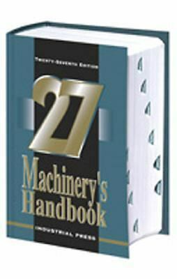 Machinery's Handbook, 27th Edition (Toolbox Edition) by Jones, Franklin D, Ryff