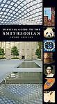 Official Guide to the Smithsonian, 3rd Edition: Third Edition by Smithsonian In