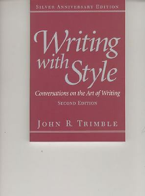 Writing with Style: Conversations on the Art of Writing (2nd Edition) by Trimbl