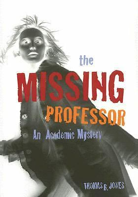 The Missing Professor: An Academic Mystery / Informal Case Studies / Discussion