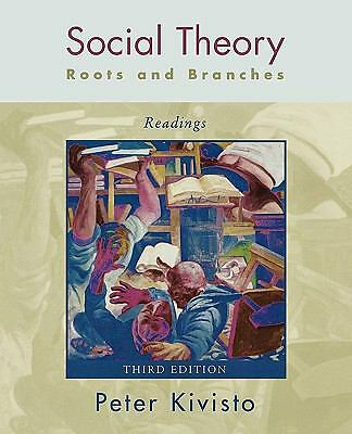 Social Theory: Roots and Branches: Readings, , Acceptable Book