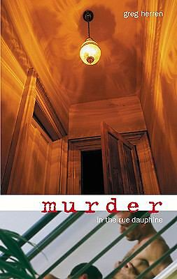 Murder in the Rue Dauphine: A Mystery by Herren, Greg