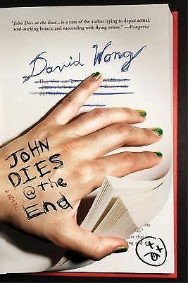 John Dies at the End by Wong, David