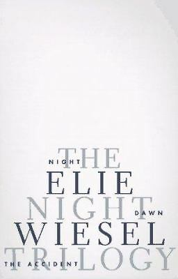 The Night Trilogy: Night, Dawn, The Accident, Elie Wiesel, Acceptable Book