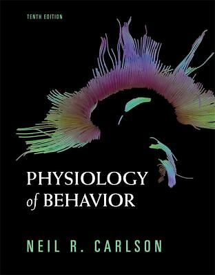 Physiology of Behavior (10th Edition)  Carlson, Neil R.