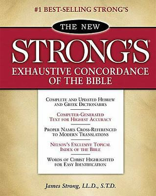 The New Strong's Exhaustive Concordance of the Bible: Classic Edition by Strong