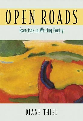 Open Roads: Exercises in Writing Poetry, Thiel, Diane, Acceptable Book
