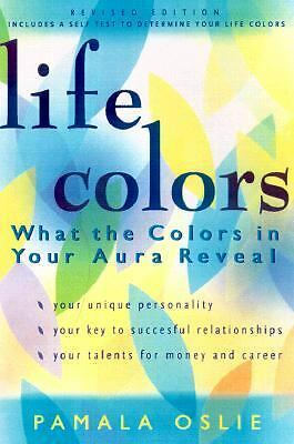 Life Colors: What the Colors in Your Aura Reveal, Pamala Oslie, Acceptable Book