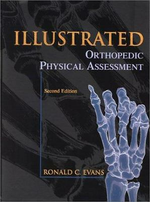 Illustrated Orthopedic Physical Assessment by Evans DC  FACO  FICC, Ronald C.,