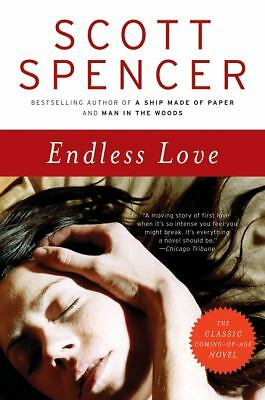 Endless Love: A Novel by Spencer, Scott