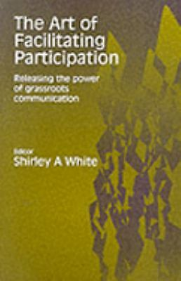 The Art of Facilitating Participation,,  Acceptable  Book