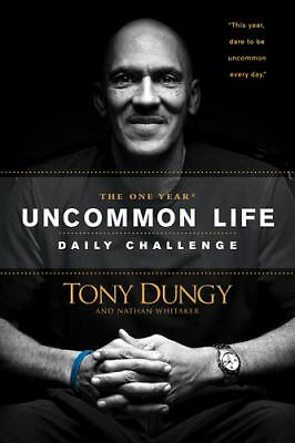 The One Year Uncommon Life Daily Challenge, Whitaker, Nathan, Dungy, Tony, Good