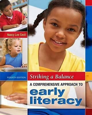 Striking a Balance: A Comprehensive Approach to Early Literacy by Nancy Lee Cec