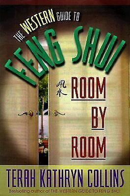 The Western Guide to Feng Shui--Room by Room - Terah Kathryn Collins - Good Cond